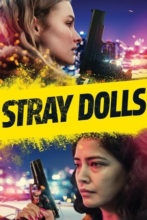 Ver Online Stray Dolls