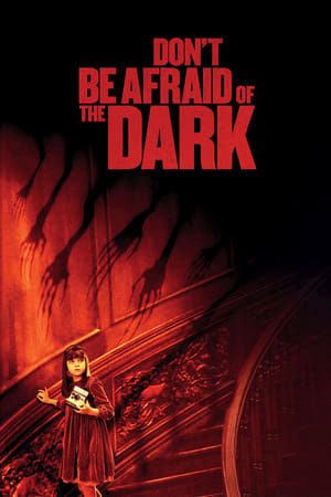 Poster Don't Be Afraid of the Dark 2010