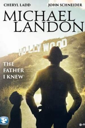 Poster Michael Landon, the Father I Knew 1999