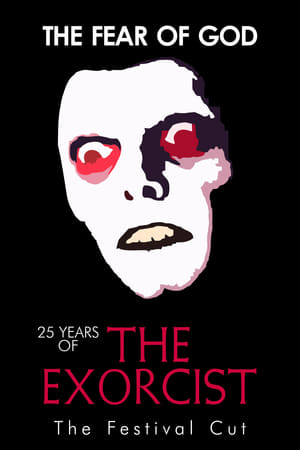 Image The Fear of God: 25 Years of The Exorcist