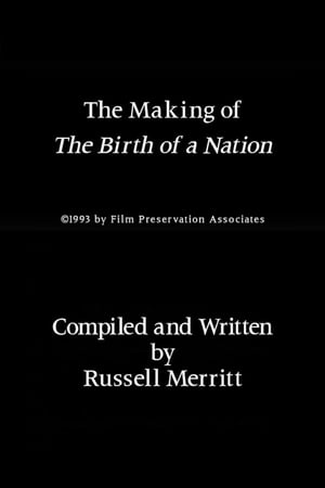 The Making of 'The Birth of a Nation'