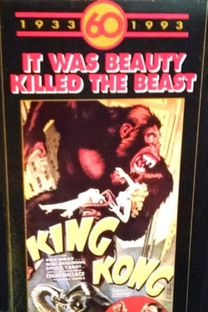 "Image King Kong 60th Anniversary Special: ""It was beauty killed the beast."""