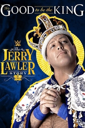 Image It's Good To Be The King: The Jerry Lawler Story