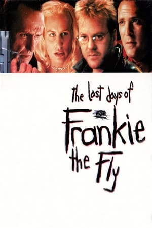 Image The Last Days of Frankie the Fly
