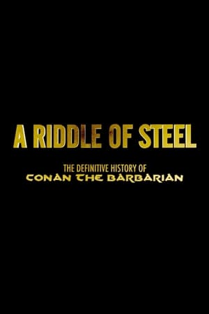Image A Riddle of Steel: The Definitive History of Conan the Barbarian