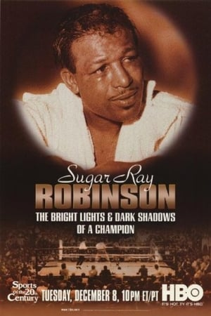 Image Sugar Ray Robinson: The Bright Lights and Dark Shadows of a Champion