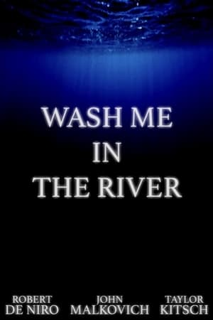 Image Wash Me in the River