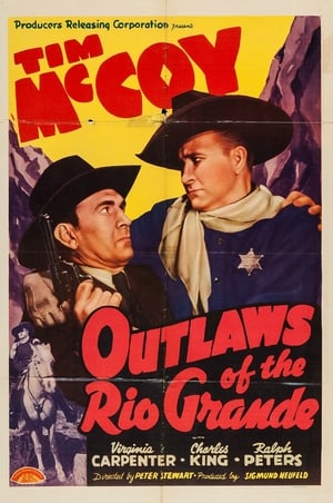 Outlaws of the Rio Grande