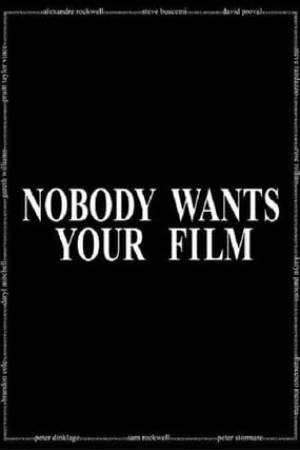 Image Nobody Wants Your Film