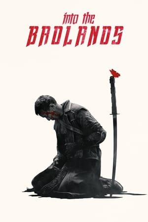 Poster Into the Badlands Saison 1 2015
