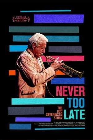 Image Never Too Late: The Doc Severinsen Story