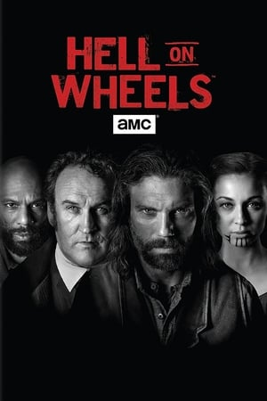 Image Hell on Wheels : L'Enfer de l'Ouest
