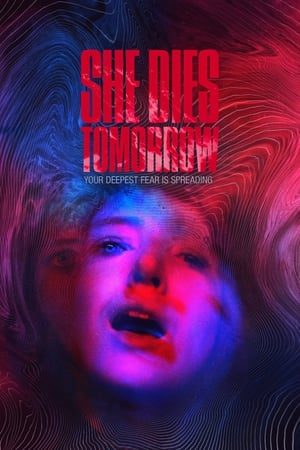 Poster She Dies Tomorrow 2020