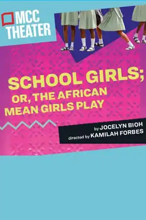 Image School Girls; Or, The African Mean Girls Play