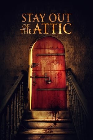 Ver Online Stay Out of the Attic