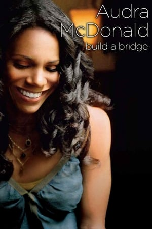 Image Audra McDonald and Friends: Build a Bridge