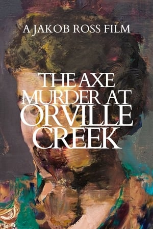 Image The Axe Murder at Orville Creek