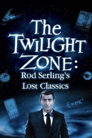 Image Twilight Zone: Rod Serling's Lost Classics