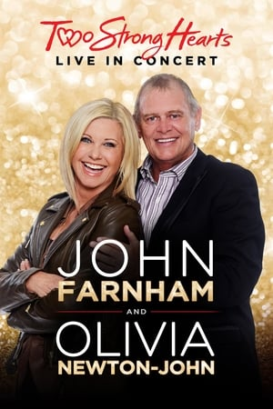 Image John Farnham and Olivia Newton-John: Two Strong Hearts - Live in Concert