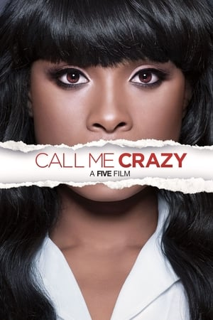 Call Me Crazy: A Five Film
