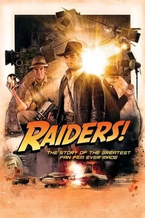 Image Raiders!: The Story of the Greatest Fan Film Ever Made