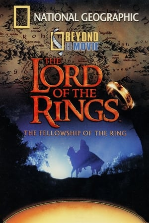 Image National Geographic - Beyond the Movie: The Fellowship of the Ring