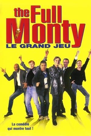 The Full Monty : Le grand jeu