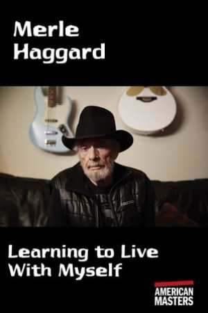 Image Merle Haggard: Learning to Live With Myself