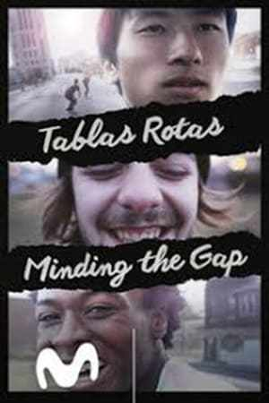 Image Tablas rotas. Minding the Gap