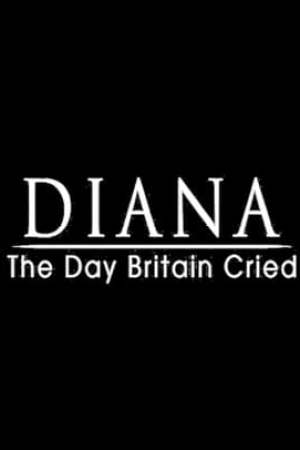 Image Diana: The Day Britain Cried