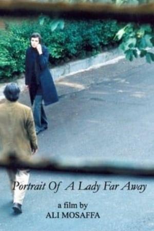 Portrait of a Lady Far Away
