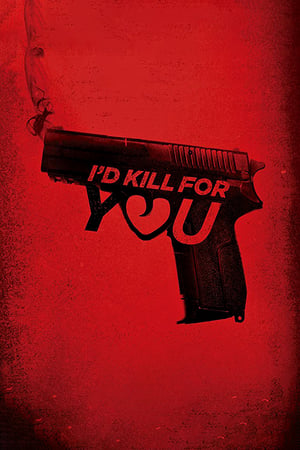 Image I'd Kill for You