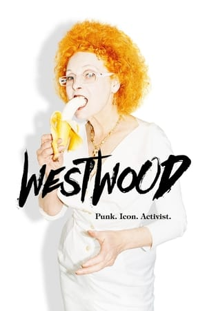 Poster Westwood: Punk, Icon, Activist 2018