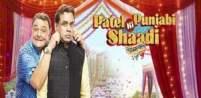 Patel Ki Punjabi Shaadi 2017