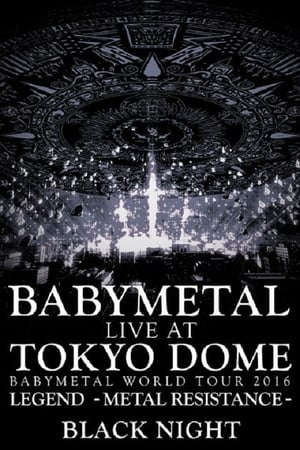 Image BABYMETAL - Live at Tokyo Dome: Black Night - World Tour 2016