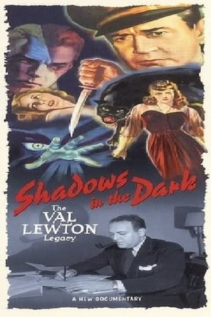 Image Shadows in the Dark: The Val Lewton Legacy