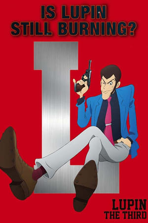 Image Is Lupin Still Burning?