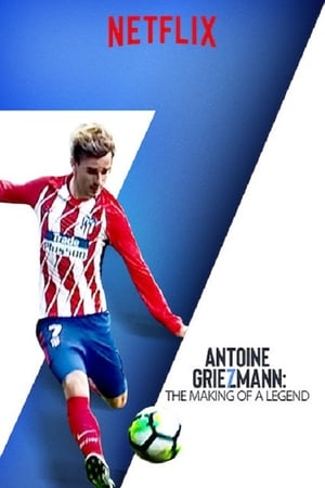 Poster Antoine Griezmann: The Making of a Legend 2019