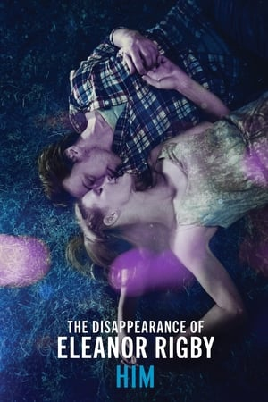 Image The Disappearance of Eleanor Rigby: Him