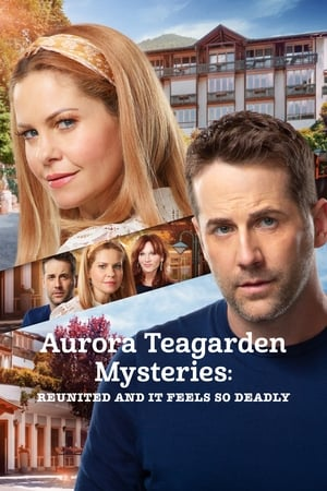 Image Aurora Teagarden Mysteries: Reunited and It Feels So Deadly