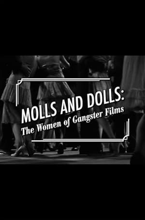 Image Molls and Dolls: The Women of Gangster Films