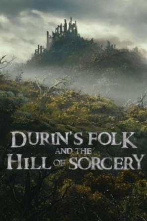 Image Durin's Folk and the Hill of Sorcery