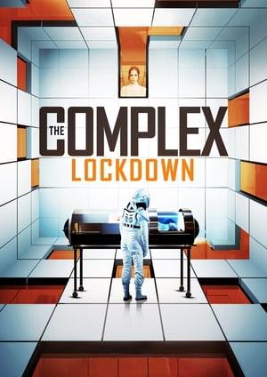 Ver Online The Complex: Lockdown
