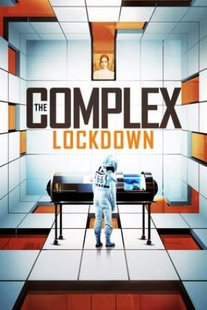 Image The Complex: Lockdown