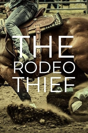 Ver Online The Rodeo Thief