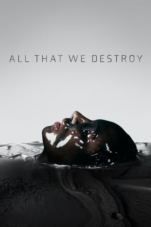 Image All That We Destroy