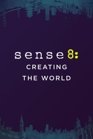 Image Sense8: Creating the World