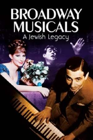 Image Broadway Musicals: A Jewish Legacy
