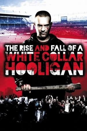 Image The Rise & Fall of a White Collar Hooligan