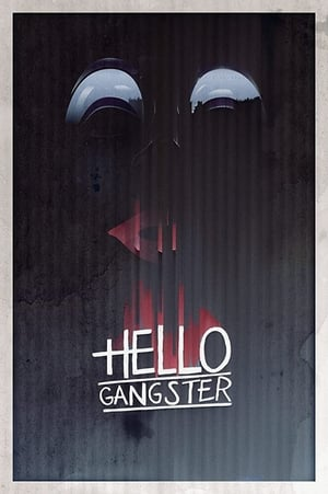 Image Hello Gangster